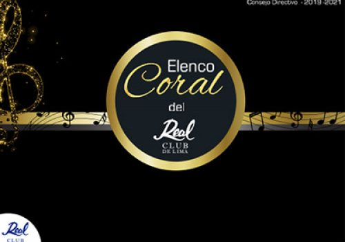 Elenco Coral del Real Club de Lima
