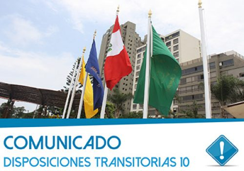 Comunicado: Disposiciones Transitorias 10