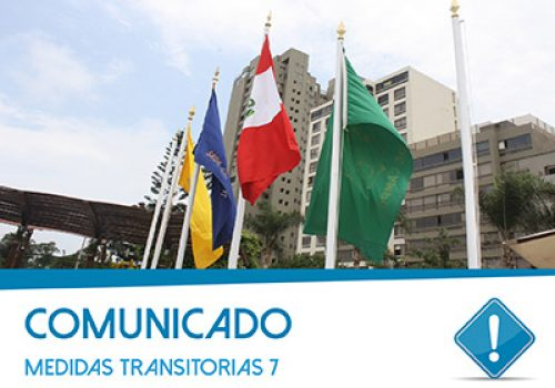Comunicado: Disposiciones Transitorias 07