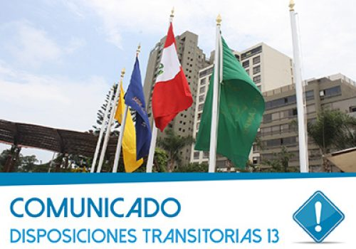 Comunicado: Disposiciones Transitorias 13