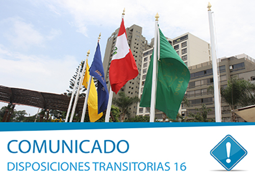 Comunicado: Disposiciones Transitorias 16